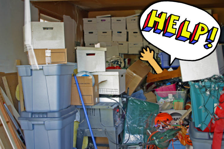 cluttered storage with someone screaming help